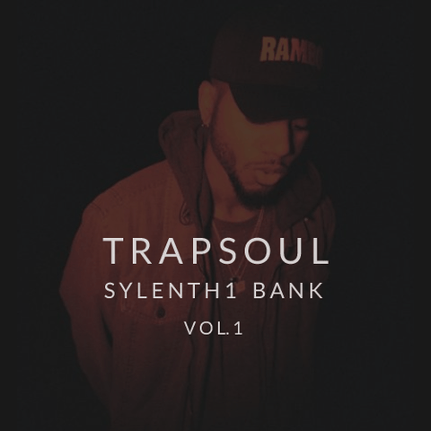 TrapSoul Sylenth1 Bank - Presets for Sylenth in the Style of Drake, Bryson Tiller & more