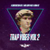 Trap Vibes Vol. 2: The Ultimate Trap Pack