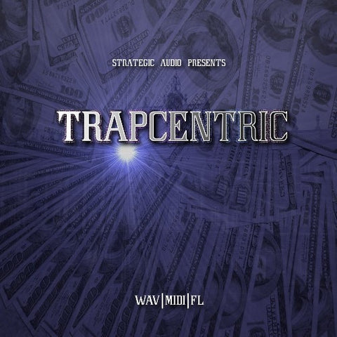 Trapcentric (Construction Kit + FL Studio Files)