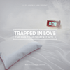Trapped In Love: The RnB Trap Drum Kit