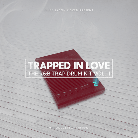 Trapped In Love: The RnB Trap Drum Kit Vol.2
