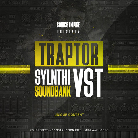 Traptor for Sylenth1 - Preset Bank & Construction Kits