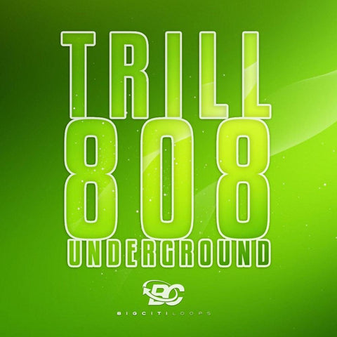 Trill 808 Underground (Construction Kits)