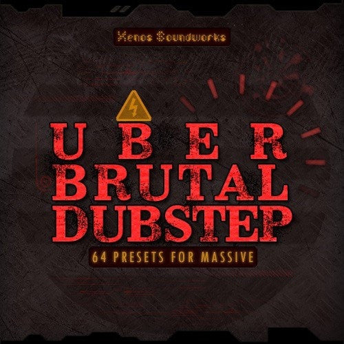 Uber Brutal Dubstep for Massive