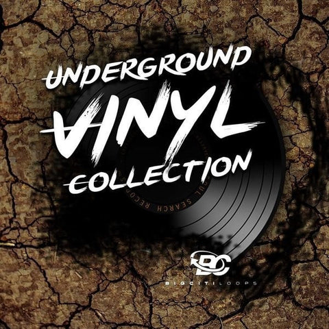Underground Vinyl Collection (Samples & Loops)