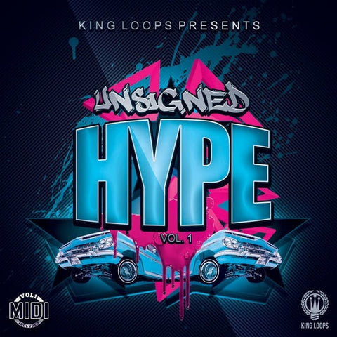 Unsigned Hype Vol.1 (Loop Kit)