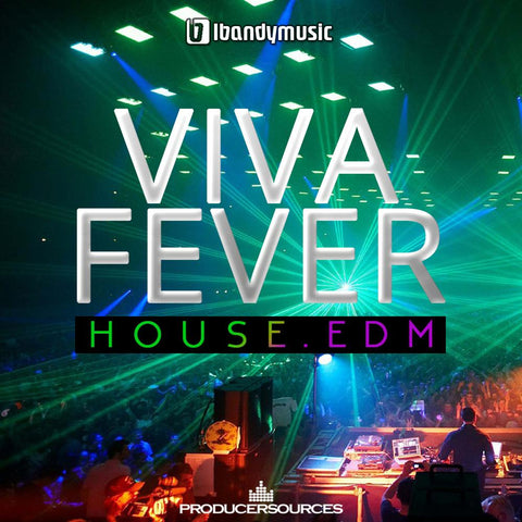 Viva Fever (House & EDM) - Construction Kits with Hook