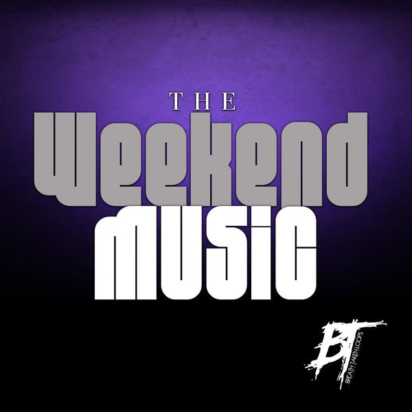 The Weekend Music