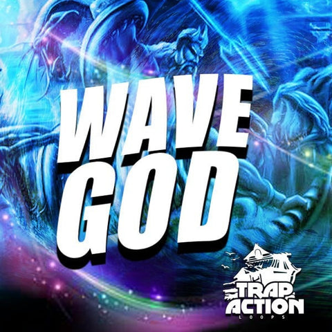 WAVE GOD (Trap Kit)