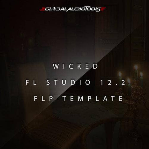 Wicked (FL Studio Template) - FLP File