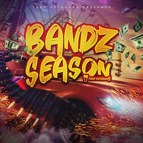 Bandz Season (Trap Loops & FLP Files)