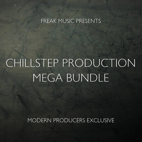Chillstep Production Mega Bundle