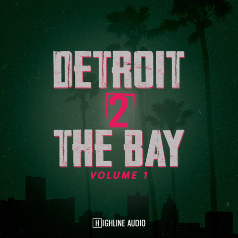 Detroit 2 The Bay - Loop & Construction Kit