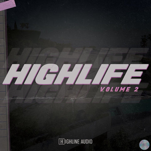 HighLife Vol.2 - Melody Loops