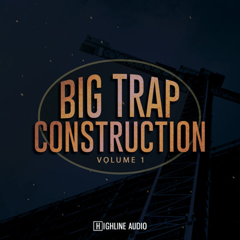 Big Trap Construction Volume 1
