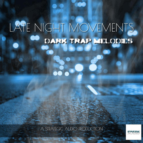 Late Night Movements: Dark Trap Melodies