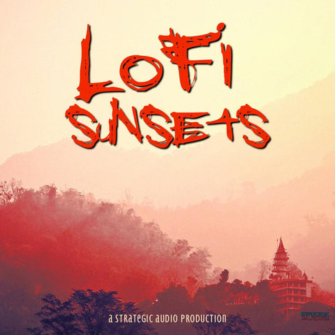 Lo-Fi Sunsets - Chill Construction Kits