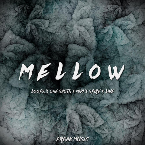 Mellow - Loops, One-Shots & Presets