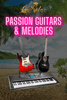 Passion Guitar & Melodies