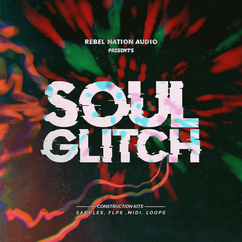 Soul Glitch - Trap Soul Construction Kits