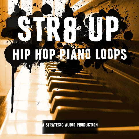 Str8 Up (Hip Hop Piano Loops)