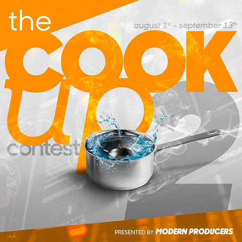 THE COOK UP CONTEST VOL.2 - Win over $3000 of Prizes!