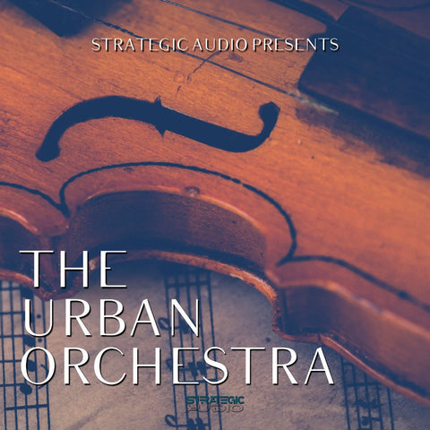 The Urban Orchestra - Cinematic Hip Hop Loops