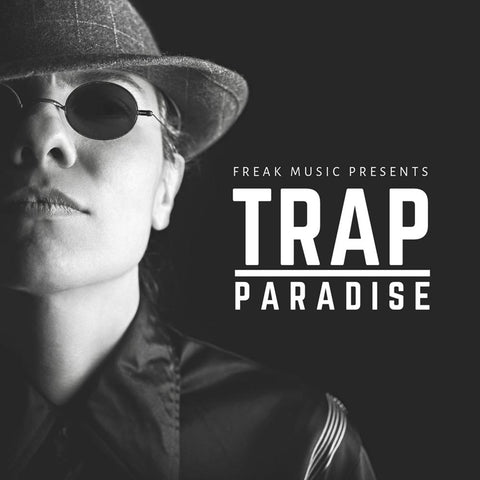 Trap Paradise - Construction Kits & Presets
