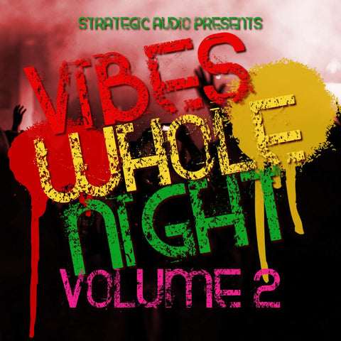 Vibes Whole Night 2 - Caribbean Sounds