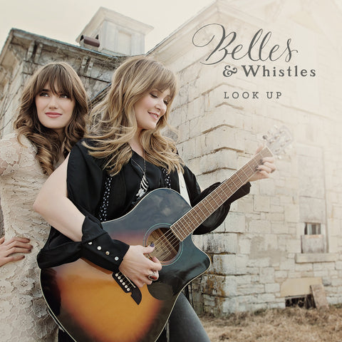 Look Up EP by Belles & Whistles