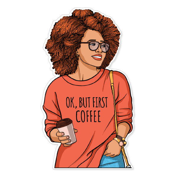 Ok, But First Coffee Vinyl Sticker
