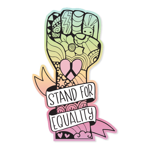 Stand for Equality Vinyl Sticker