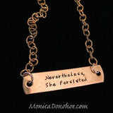 Nevertheless, She Persisted Copper Bar Necklace