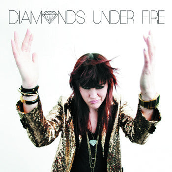 Diamonds Under Fire Full Length Album