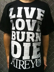 Atreyu - LIVE LOVE BURN DIE T Shirt