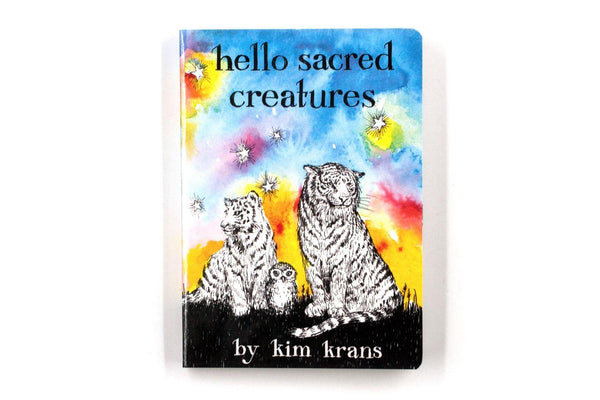 Hello Sacred Creatures Book