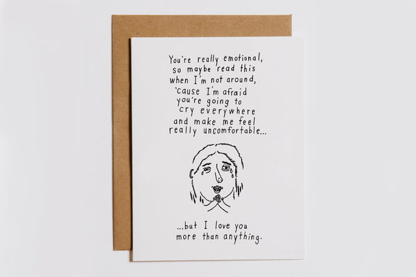 You Are Emotional Card