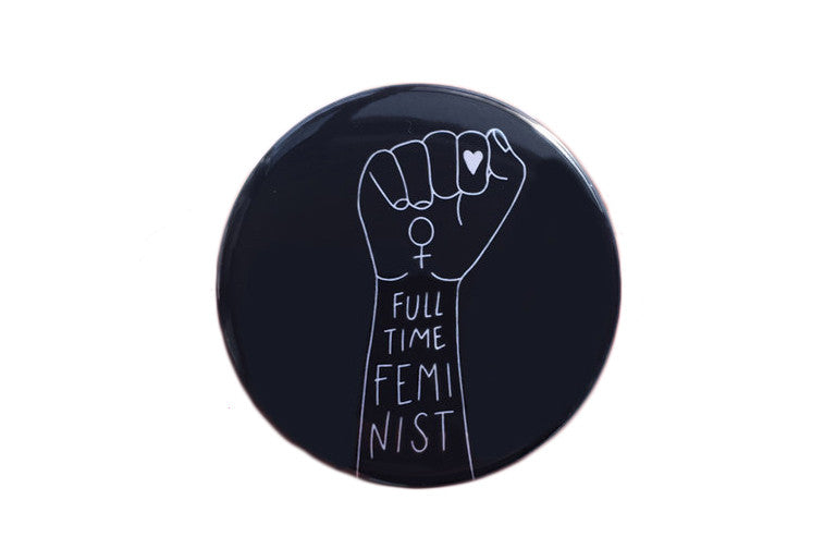 Full Time Feminist Button