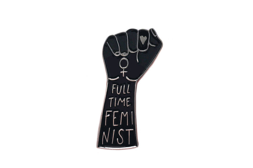 Full Time Feminist Pin