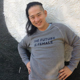 The Future is Female Sweatshirt