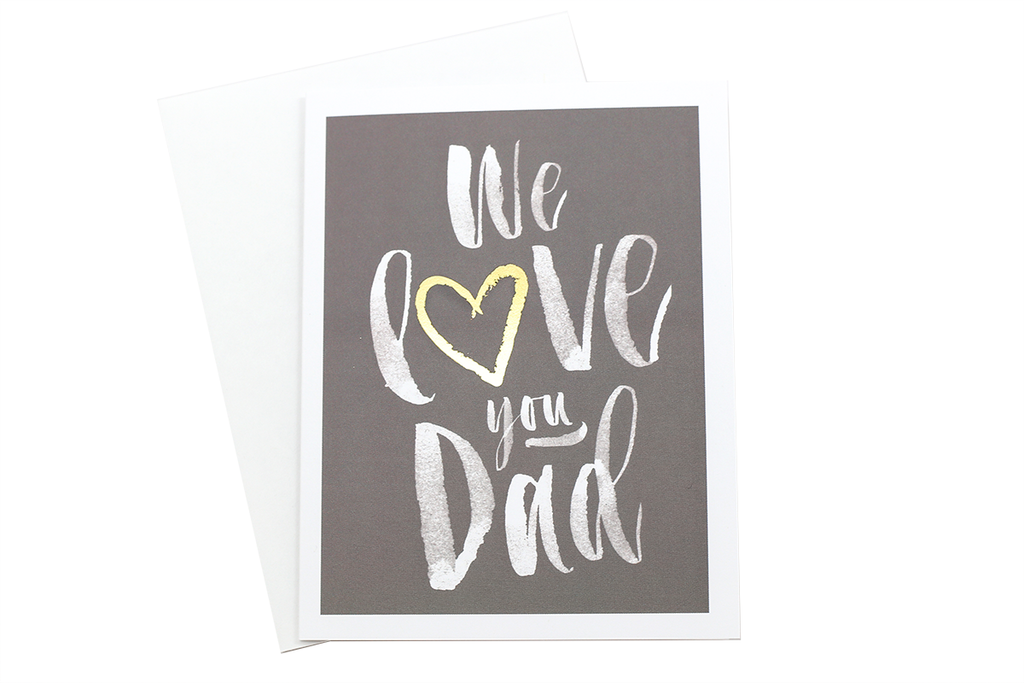 We Love You Dad Card