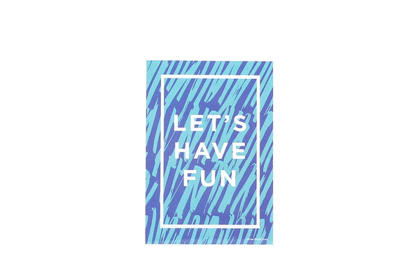 Let's Have Fun Sticker