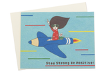 Stay Strong Be Positive Card