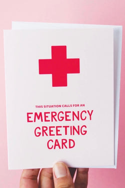 Emergency Greeting Card