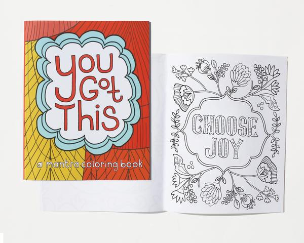 You Got This: Mantra Coloring Book