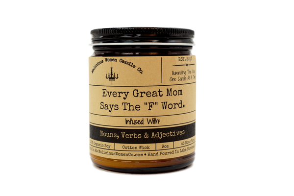 Every Great Mom Says the F Word Candle