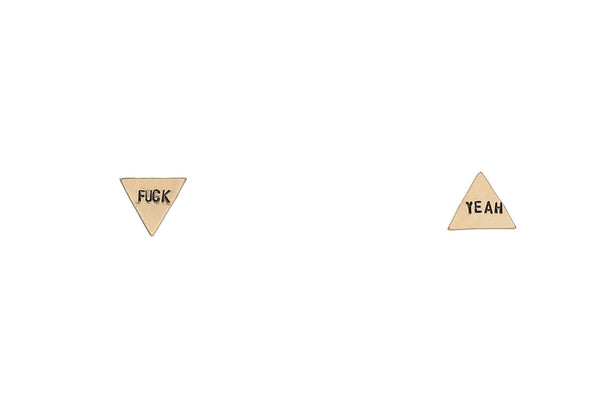 Fuck Yeah Triangles Earrings