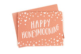 Happy Honeymooning Card