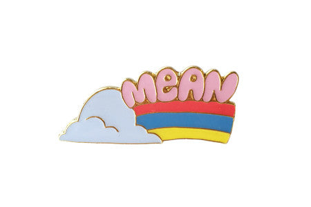 Mean Rainbow Pin