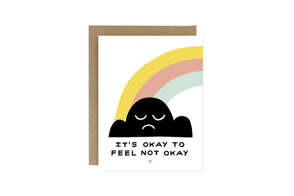 Okay To Feel Not Okay Card